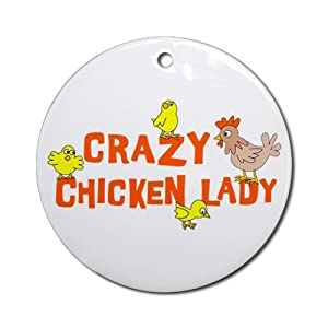 Crazy Chicken Lady Ornament Round Round Ornament