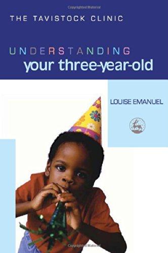 Understanding Your Three-Year-Old (Understanding Your Child Series)