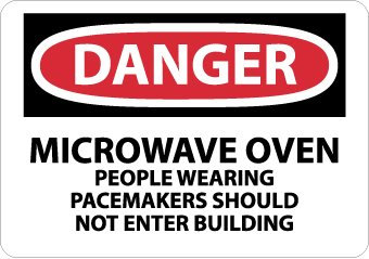 Signs-Microwave Oven People Wearing Pacemakers