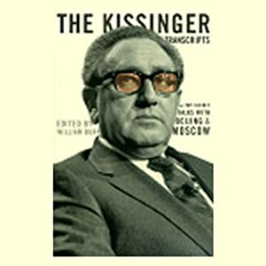 The Kissinger Transcripts: The Top Secret Talks with Beijing and Moscow | [edited by William Burr]