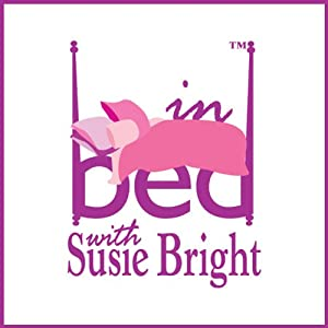 In Bed with Susie Bright, 1-Month Subscription | [Susie Bright]