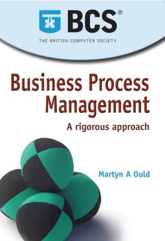 Business Process Management: A Rigorous Approach
