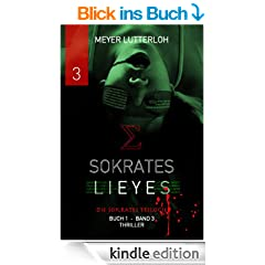 Sokrates Lieyes - Band 3 - Thriller