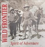 Spirit of Adventure by Wild Frontier (1998-02-03)