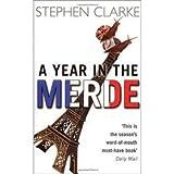 A Year in the Merde (0552772968) by Stephen Clarke