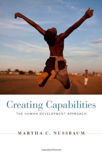 Creating Capabilities: The Human Development Approach: Martha C. Nussbaum: 9780674050549: Amazon.com: Books