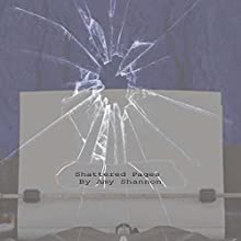 Shattered Pages (       UNABRIDGED) by Amy Shannon Narrated by Charles Ahl
