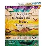 Thoughts to Make Your Heart Sing by Sally Lloyd-Jones [Storybook Bible] (Thoughts to Make Your Heart Sing)