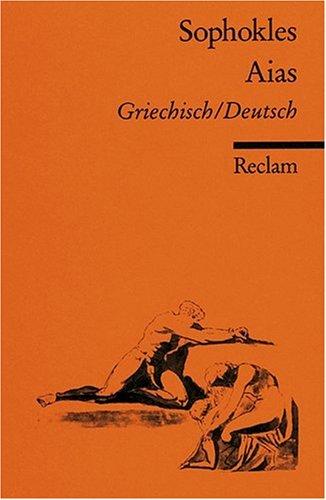 Aias: Griech. /Dt.