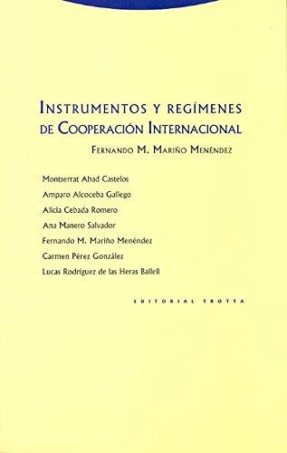 Instrumentos Y Regímenes De Cooperación Internacional (Estructuras y Procesos. Derecho)