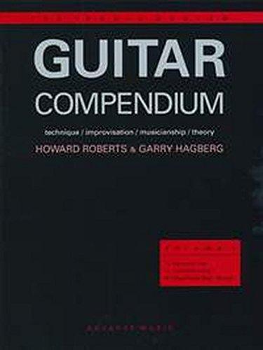 The Praxis System Guitar Compendium: Technique/Improvisation/Musicianship/Theory Volume 1