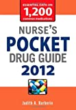img - for Nurse's Pocket Drug Guide 2012 [Paperback] [2011] (Author) Judith Barberio book / textbook / text book