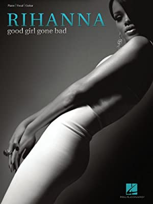 Rihanna - Good Girl Gone Bad Songbook
