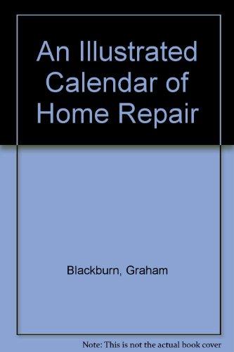 An Illustrated Calendar of Home Repair