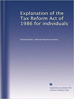 THE TAX REFORM ACT OF 198