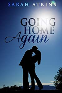 (FREE on 11/23) Going Home Again: A Young Adult And Adult Romance Novella by Sarah Atkins - http://eBooksHabit.com