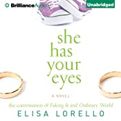 She Has Your Eyes | Elisa Lorello
