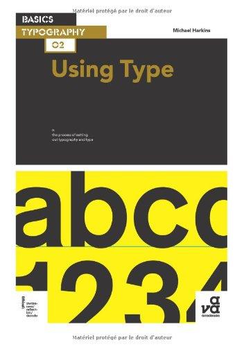 Basics Typography 02: Using Type