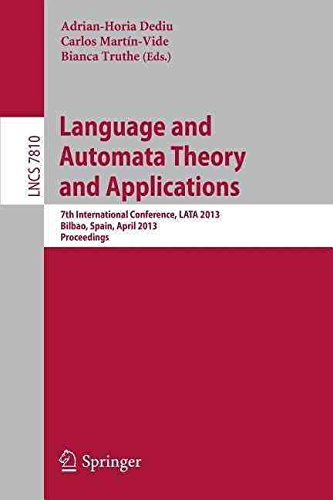 Language-and-Automata-Theory-and-Applications-7th-International-Conference-LATA-2013-Bilbao-Spain-April-2-5-2013-Proceedings-Edited-by-Adrian-Horia-Dediu-published-on-February-2013