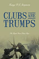 Clubs Are Trumps: The Road From Plum Run