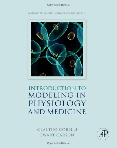 Introduction to modeling in physiology and medicine