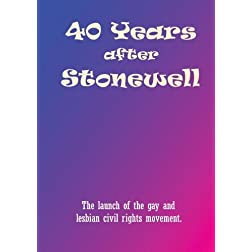 40 Years After Stonewell