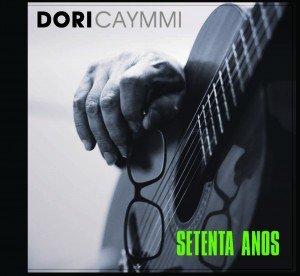 Dori Caymmi - Setenta Anos
