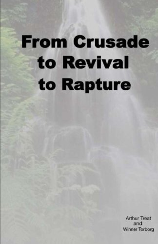 From Crusade to Revival to Rapture