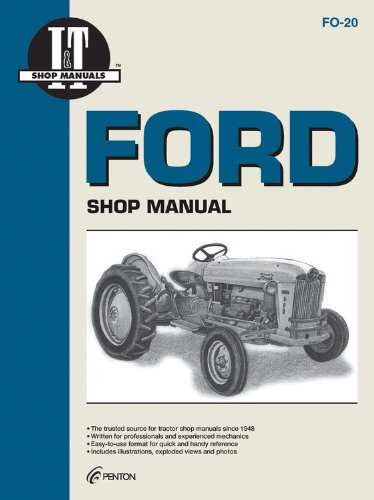 Ford Shop Manual Series 501 600 601 700 701 + (I & T Shop Service Manuals)