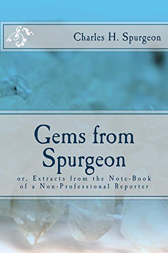 Gems from Spurgeon: Extracts from the Note-Book of a Non-Professional Reporter (Gem Notebook compare prices)