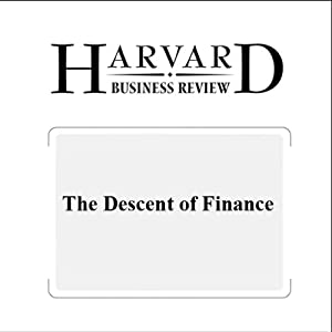 The Descent of Finance (Harvard Business Review) | [Niall Ferguson]