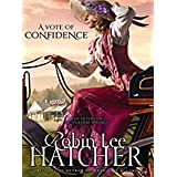 A Vote of Confidence (Thorndike Press Large Print Christian Fiction)