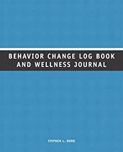 "Cover of ""Behavior Change Log Book and We..."