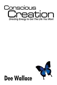 Conscious Creation: Directing Energy to Get The Life You Want download ebook