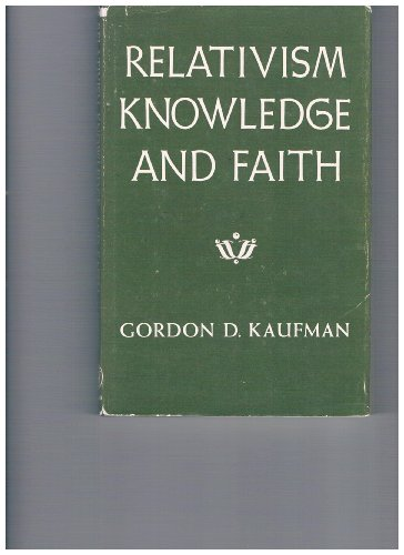 Relativism, Knowledge and Faith