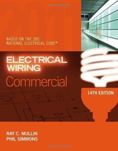 Electrical Wiring Commercial 14th (fourteenth) Edition by Mullin, Ray C., Simmons, Phil published by Cengage Learning (2011) (Electrical Commercial Wiring compare prices)