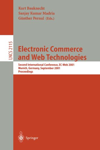 Electronic Commerce and Web Technologies: Second International Conference, EC-Web 2001 Munich, Germany, September 4-6, 2001 Proceedings (Lecture Notes in Computer Science) (Tapa Blanda)