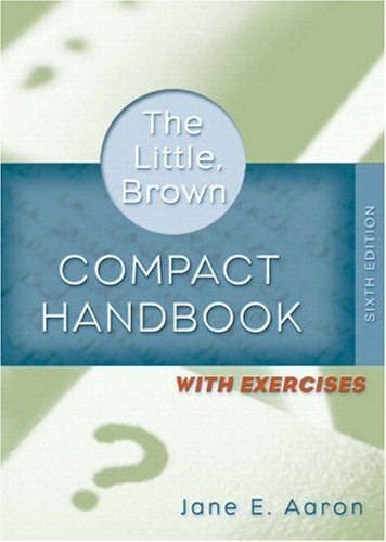 Little, Brown Compact Handbook with Exercises, The (with MyCompLab NEW with E-Book Student Access Code Card) (6th Edition)