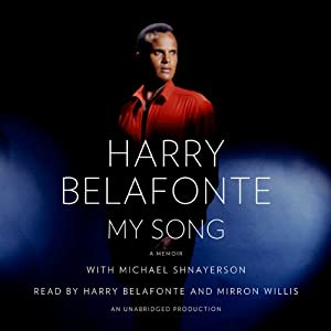 My Song: A Memoir | [Harry Belafonte, Michael Shnayerson]