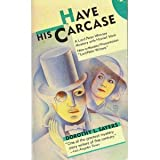 Have His Carcase. (0060808276) by DOROTHY L. SAYERS