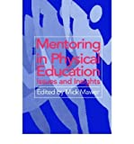 img - for [ MENTORING IN PHYSICAL EDUCATION ] By Mawer, Mick ( Author) 1996 [ Paperback ] book / textbook / text book