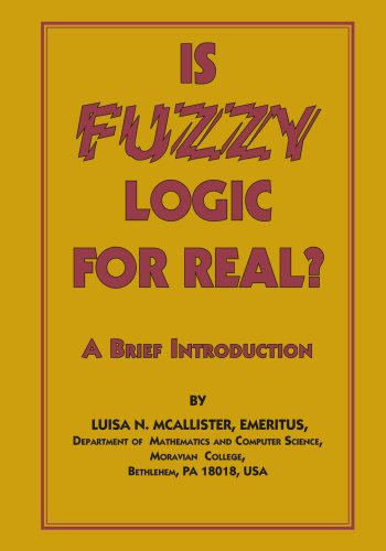 Is Fuzzy Logic For Real?: A Brief Introduction