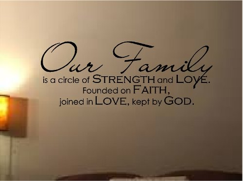WALL-DECAL-VINYL-LETTERING-OUR-FAMILY-IS-A-CIRCLE-OF-STRENGTH-AND-LOVE-FOUNDED-ON-FAITH-JOINED-IN-LOVE-KEPT-BY-GOD
