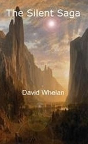Book: The Silent Saga - Desolate by David Whelan