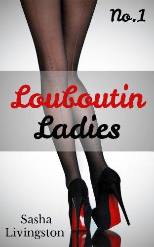 Louboutin Ladies: Part 1