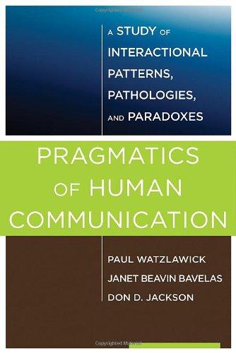 Pragmatics of Human Communication: A Study of...