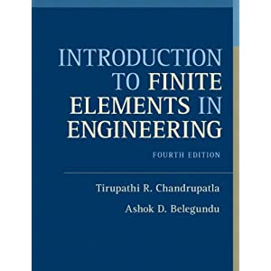 Introduction to Finite Elements in Engineering (4th Edition)