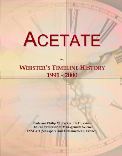 Acetate: Webster's Timeline History, 1991 - 2000 PDF