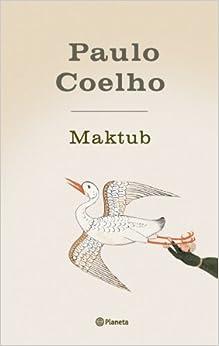 Maktub: Paulo Coelho: 9788408043690: Amazon.com: Books