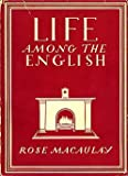 img - for LIFE AMONG THE ENGLISH book / textbook / text book